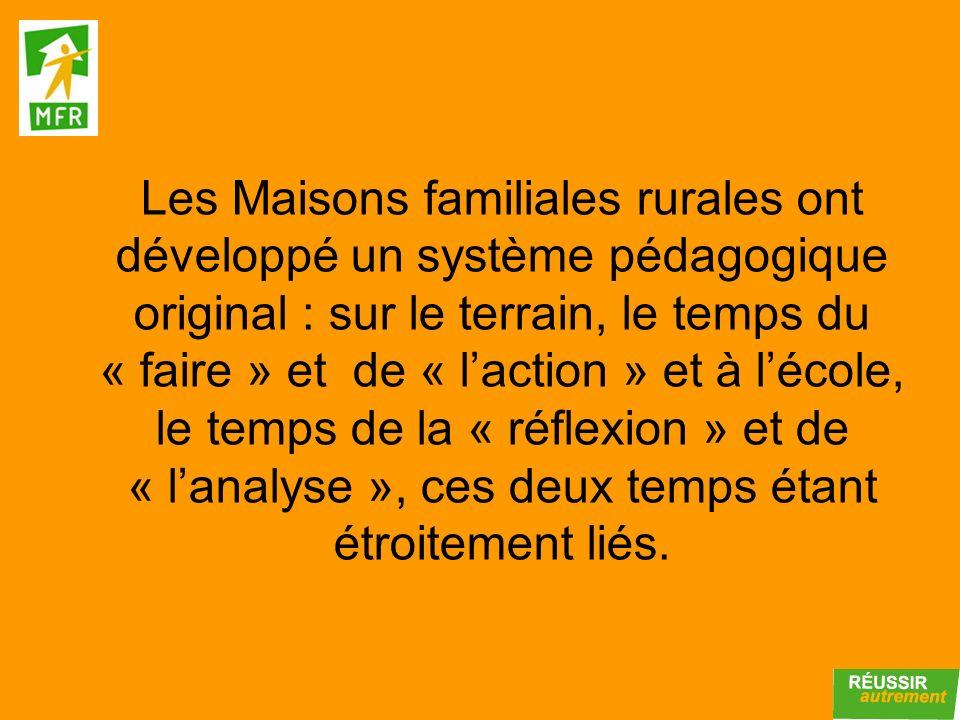 Les Maisons familiales rurales ont développé un système pédagogique original : sur le terrain, le temps du « faire » et de « laction » et à lécole, le