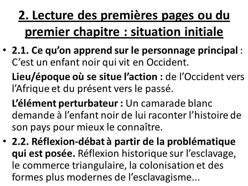 2.Lecture des premières pages ou du premier chapitre : situation initiale 2.1.