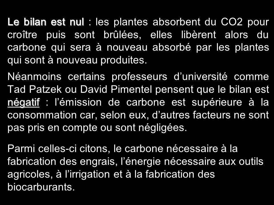 9 Aspects environnementaux Selon la plupart des gouvernements occidentaux et de nombreux experts, les biocarburants produisent moins démission de CO2,