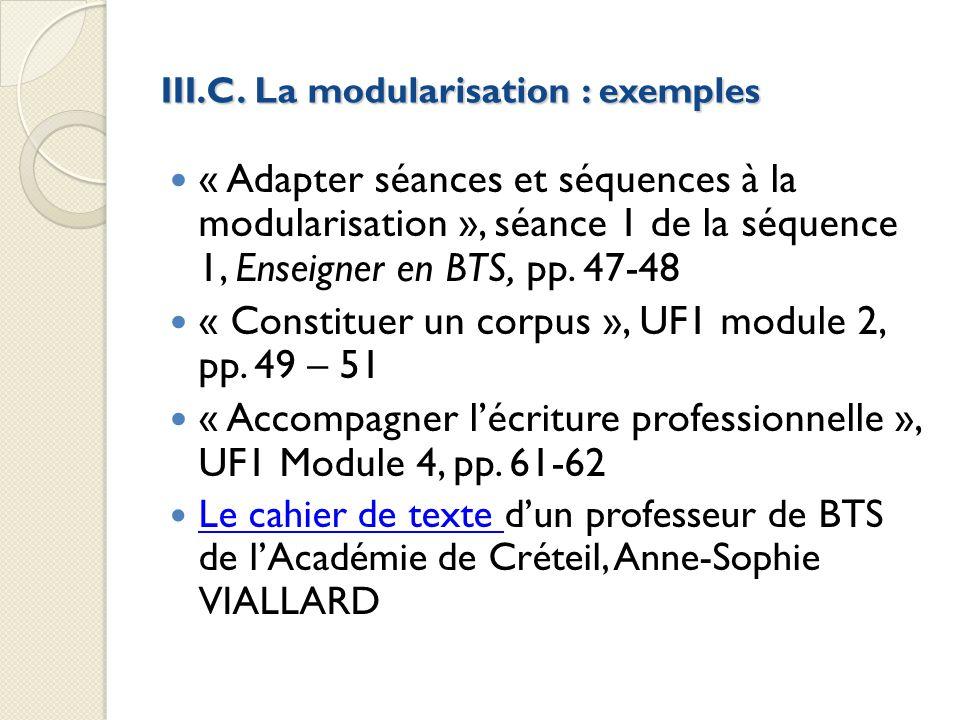 III.C. La modularisation : exemples « Adapter séances et séquences à la modularisation », séance 1 de la séquence 1, Enseigner en BTS, pp. 47-48 « Con