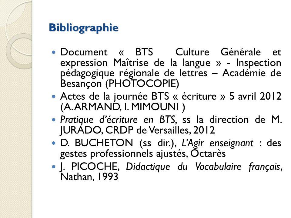 Bibliographie Document « BTS Culture Générale et expression Maîtrise de la langue » - Inspection pédagogique régionale de lettres – Académie de Besanç