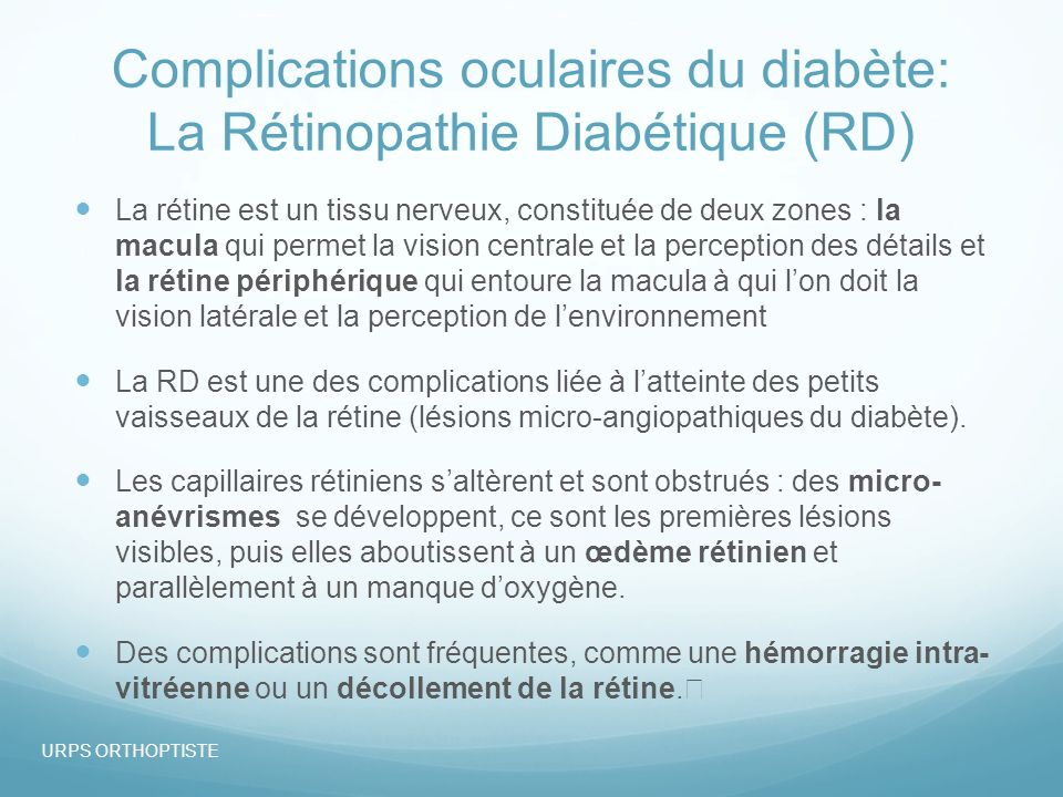 Limportance de la rétinopathie diabétique 30 à 40% des diabétiques, soit 800.000 personnes en France, ont une RD plus ou moins importante.