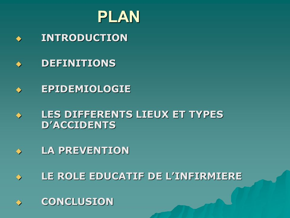 PLAN INTRODUCTION INTRODUCTION DEFINITIONS DEFINITIONS EPIDEMIOLOGIE EPIDEMIOLOGIE LES DIFFERENTS LIEUX ET TYPES DACCIDENTS LES DIFFERENTS LIEUX ET TY