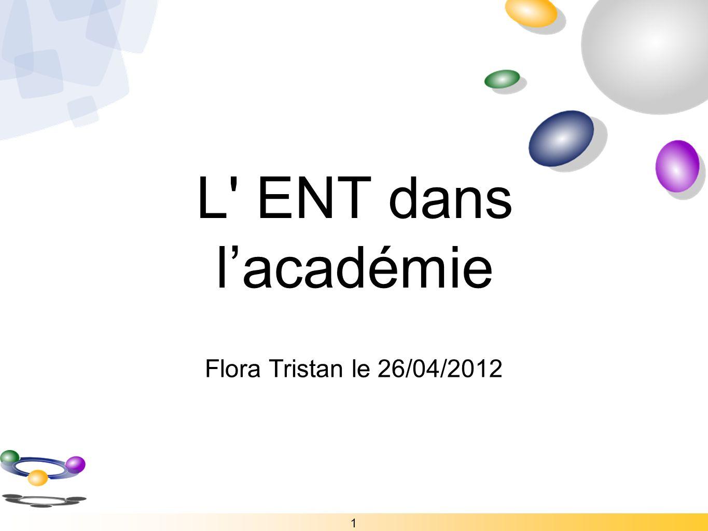 L' ENT dans lacadémie Flora Tristan le 26/04/2012 1
