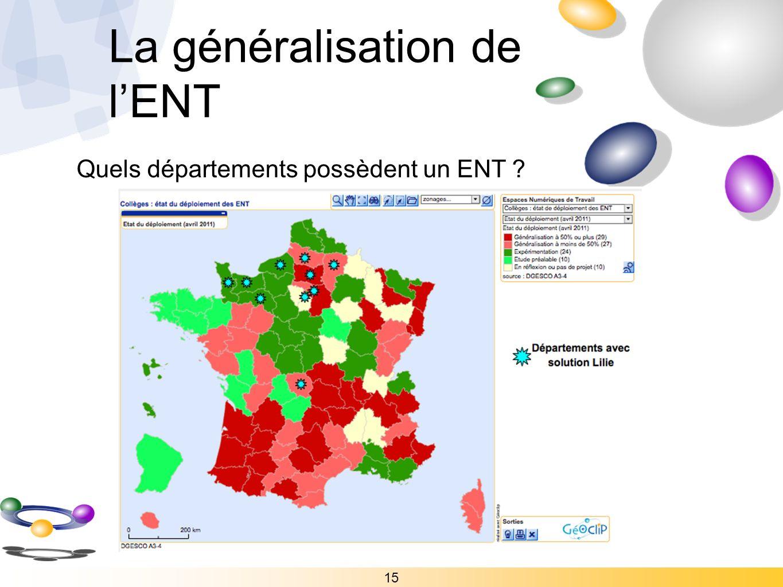 15 Quels départements possèdent un ENT ? La généralisation de lENT