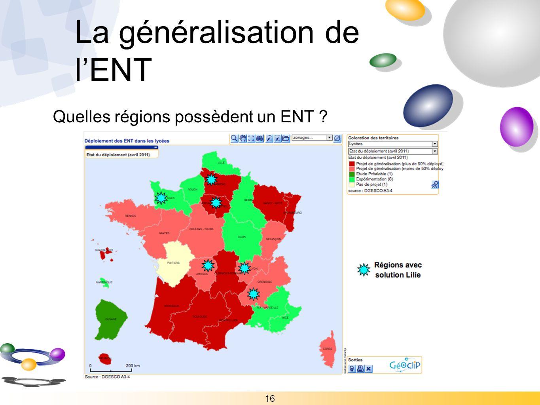 16 Quelles régions possèdent un ENT ? La généralisation de lENT