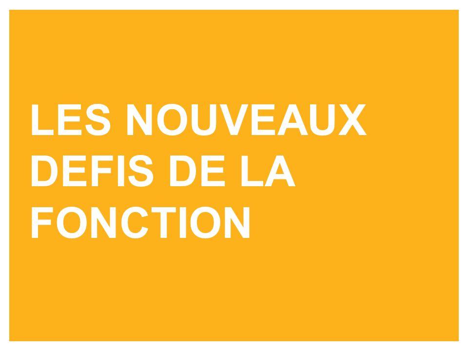 LES NOUVEAUX DEFIS DE LA FONCTION