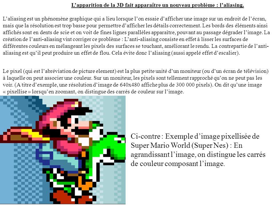Super Mario World (Super Nes) : Les améliorations graphiques ont continué. On note également lapparition de différents scrollings permettant de marque