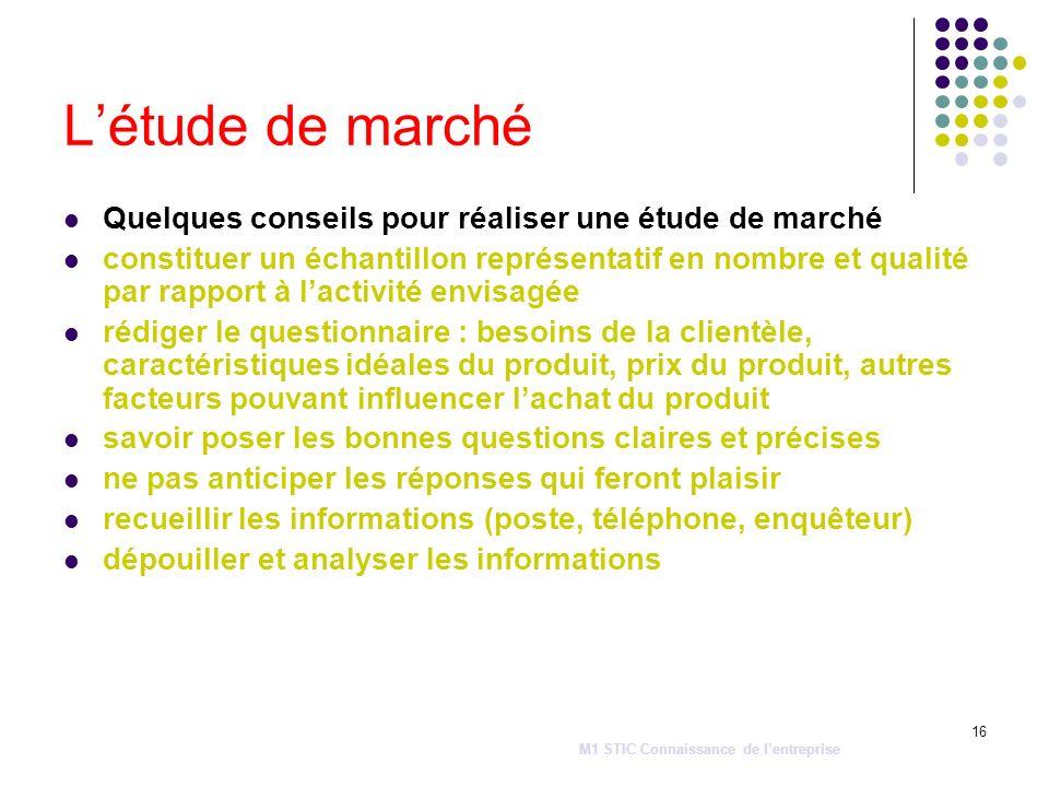 16 Létude de marché Quelques conseils pour réaliser une étude de marché constituer un échantillon représentatif en nombre et qualité par rapport à lac