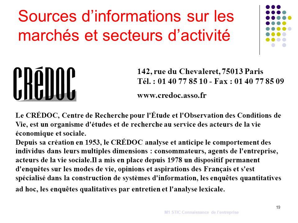 19 Sources dinformations sur les marchés et secteurs dactivité 142, rue du Chevaleret, 75013 Paris Tél. : 01 40 77 85 10 - Fax : 01 40 77 85 09 www.cr