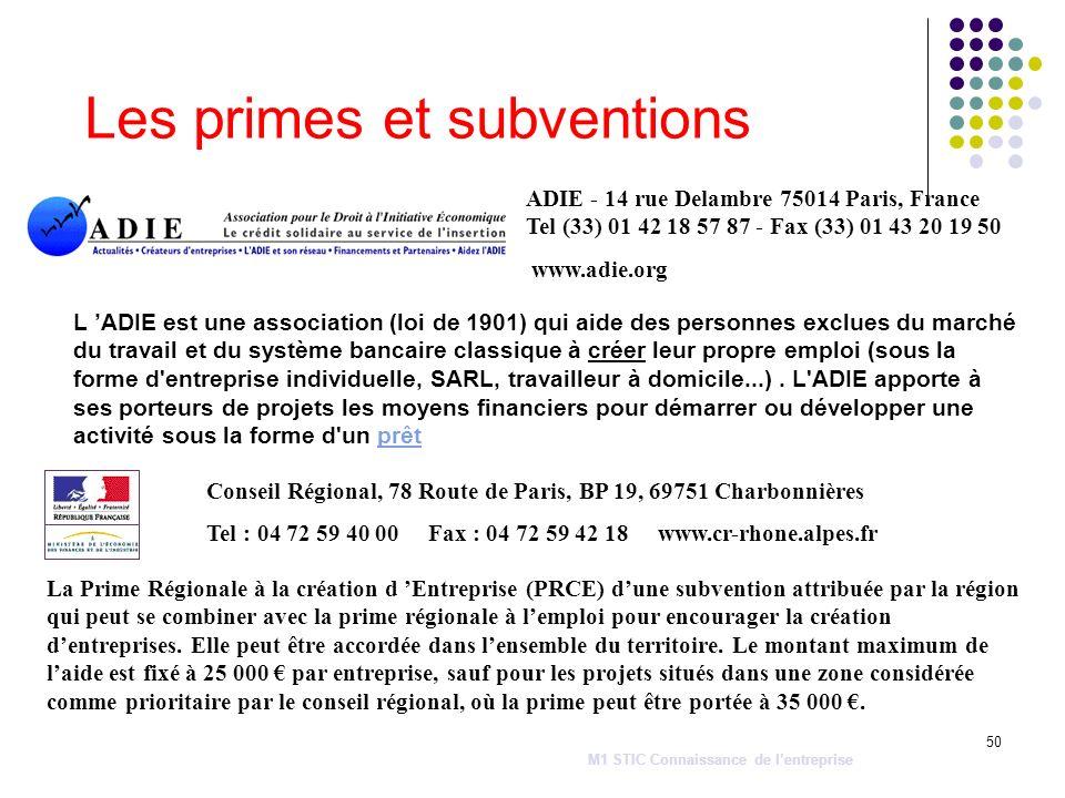 50 Les primes et subventions ADIE - 14 rue Delambre 75014 Paris, France Tel (33) 01 42 18 57 87 - Fax (33) 01 43 20 19 50 www.adie.org L ADIE est une