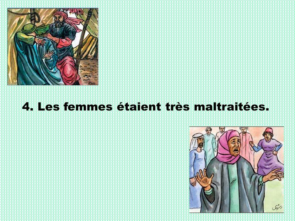 5.Lune des coutumes les plus horribles des arabes était denterrer leurs filles vivantes.
