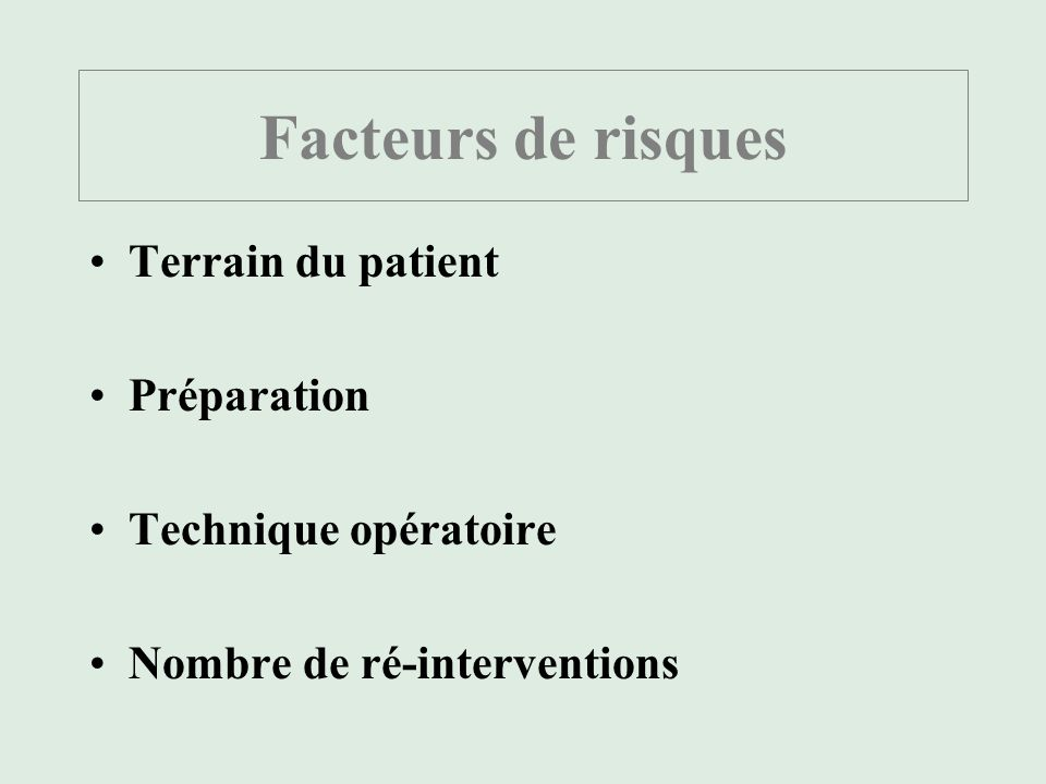 Causes : les Germes Flore cutanée du patient Environnement Opérateur et Soignants Matériel Abords veineux: VEINITE STAPHYLOCOQUE Épidermidis et auréus