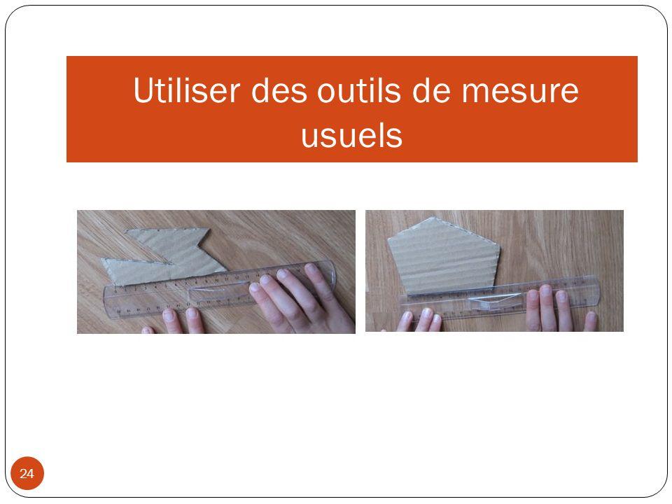 Utiliser des outils de mesure usuels 24