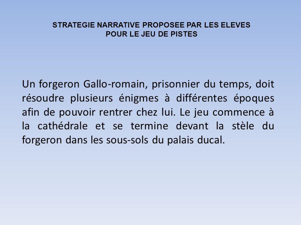 Un forgeron Gallo-romain, prisonnier du temps, doit résoudre plusieurs énigmes à différentes époques afin de pouvoir rentrer chez lui.