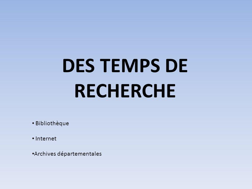DES TEMPS DE RECHERCHE Bibliothèque Internet Archives départementales