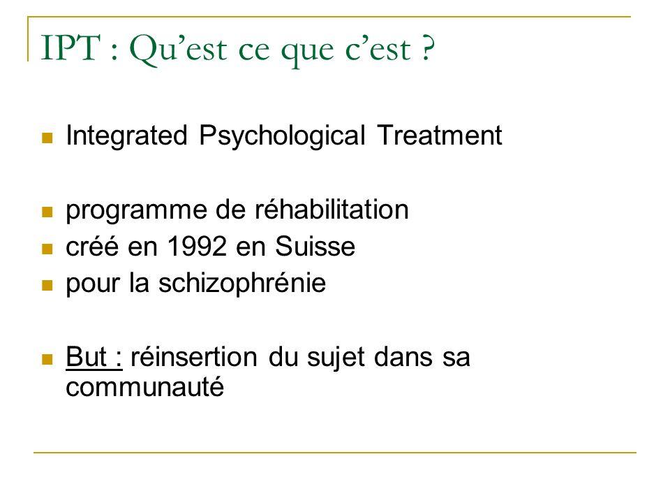 Description générale Inspiration cognitivo-comportementale 6 modules de complexité croissante Séances : en groupe homogène (10 patients) 2 thérapeutes 1h30, 2 fois par semaine 9 à 12 mois