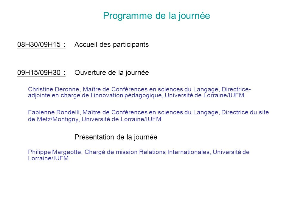 09H30/10H15 : « Mono- bi- ou plurilinguisme .Comment vivre les langues à lEcole daujourdhui.
