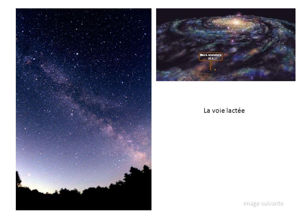 La voie lactée Image suivante