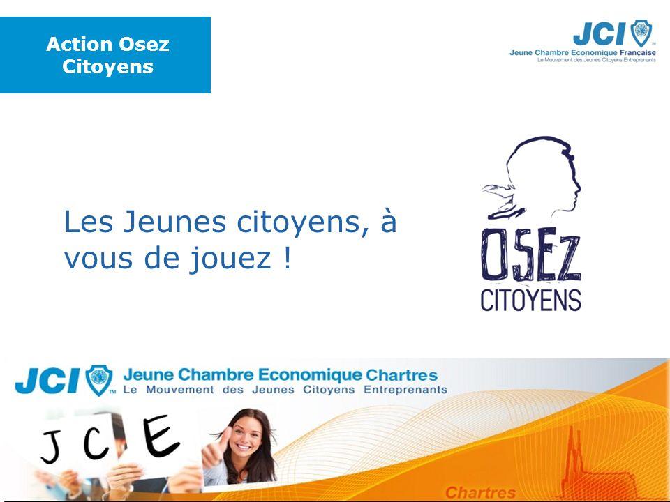 Conférence des Présidents Montargis 2009 Lieu – Date Les Jeunes citoyens, à vous de jouez ! Action Osez Citoyens Photo