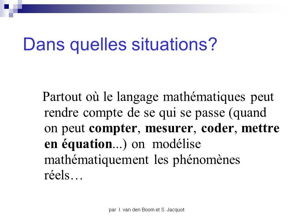 par I.van den Boom et S. Jacquot Où sont les maths.