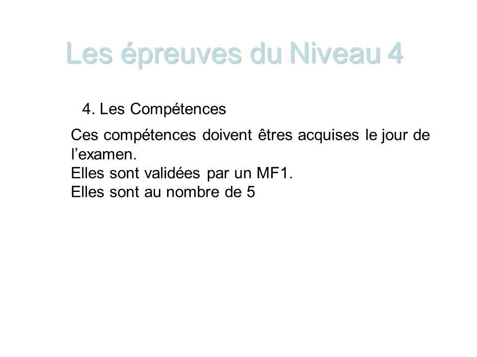 Les épreuves du Niveau 4 4.