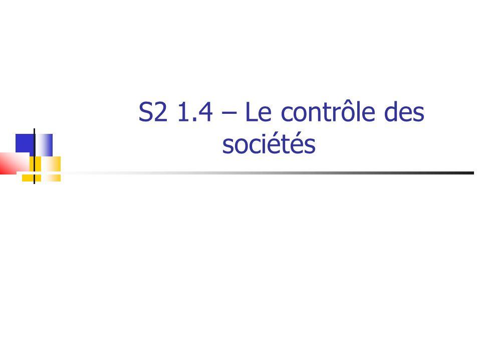 S2 1.4 – Le contrôle des sociétés