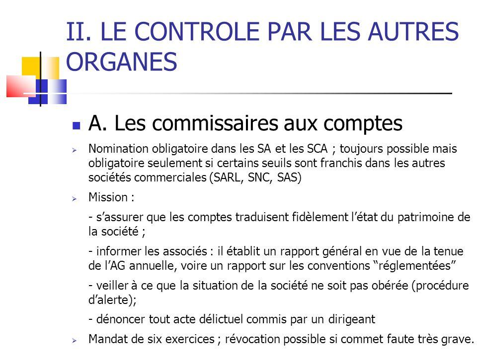 II. LE CONTROLE PAR LES AUTRES ORGANES A.