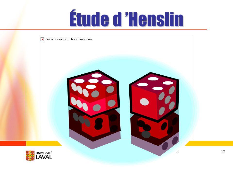 www.ulaval.ca 12 Étude d Henslin