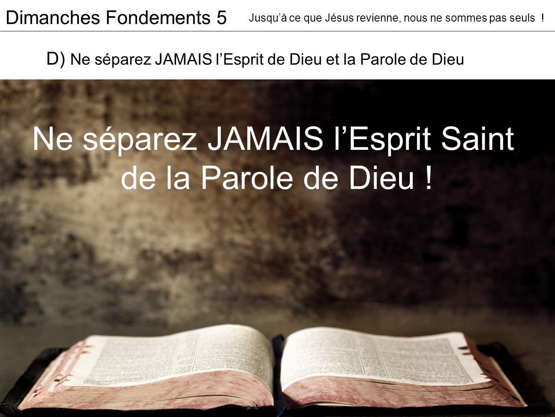 Dimanches Fondements 5 Jusquà ce que Jésus revienne, nous ne sommes pas seuls .
