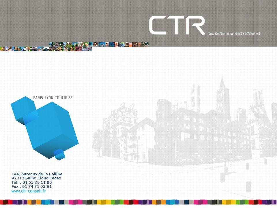 146, bureaux de la Colline 92213 Saint-Cloud Cedex Tél. : 01 55 39 11 00 Fax : 01 74 71 05 61