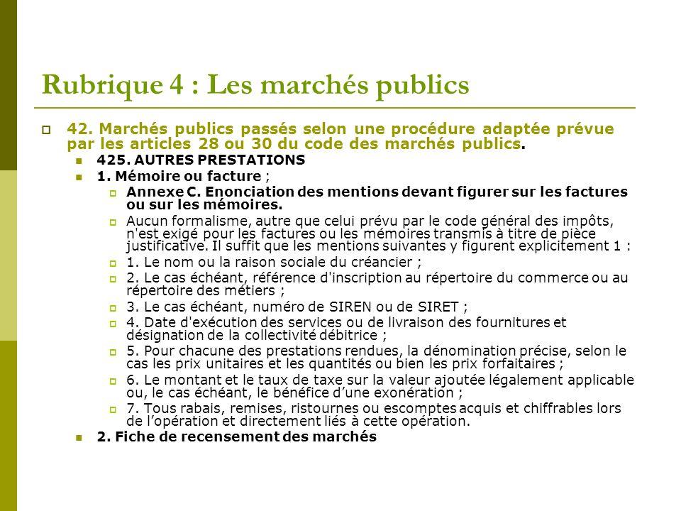 42. Marchés publics passés selon une procédure adaptée prévue par les articles 28 ou 30 du code des marchés publics. 425. AUTRES PRESTATIONS 1. Mémoir