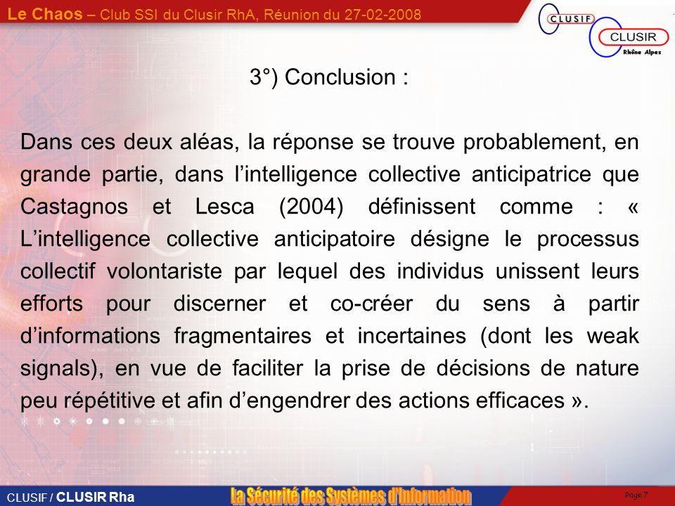 CLUSIF / CLUSIR Rha Le Chaos – Club SSI du Clusir RhA, Réunion du 27-02-2008 Page 17 Un cas concret de Plan de Prévention Plan SI Grippe Aviaire du Groupe 29%32%