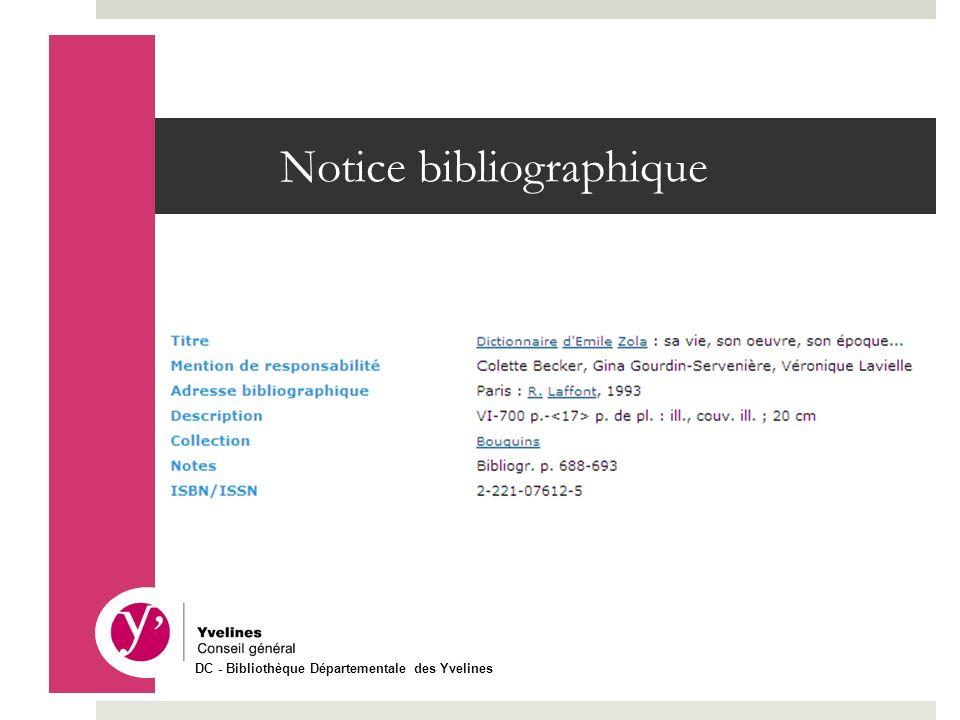 Notice bibliographique DC - Bibliothèque Départementale des Yvelines