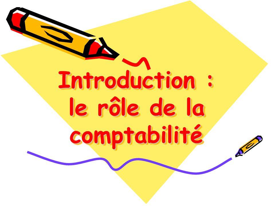 Introduction : le rôle de la comptabilité