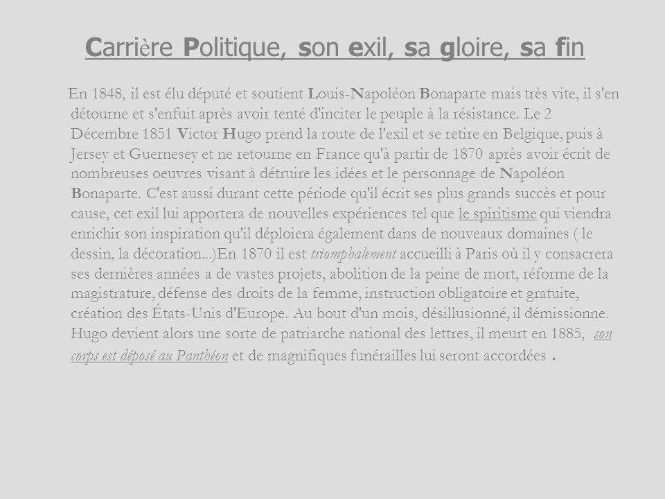 En 1848, il est élu député et soutient Louis-Napoléon Bonaparte mais très vite, il s'en détourne et s'enfuit après avoir tenté d'inciter le peuple à l