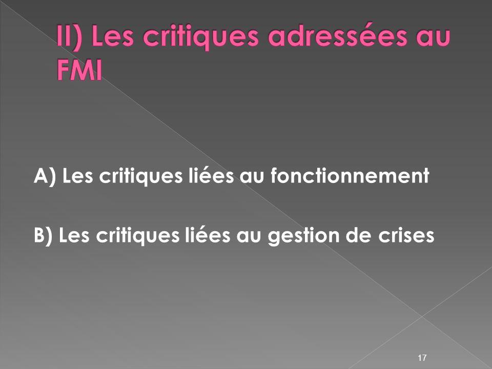 A) Les critiques liées au fonctionnement B) Les critiques liées au gestion de crises 17