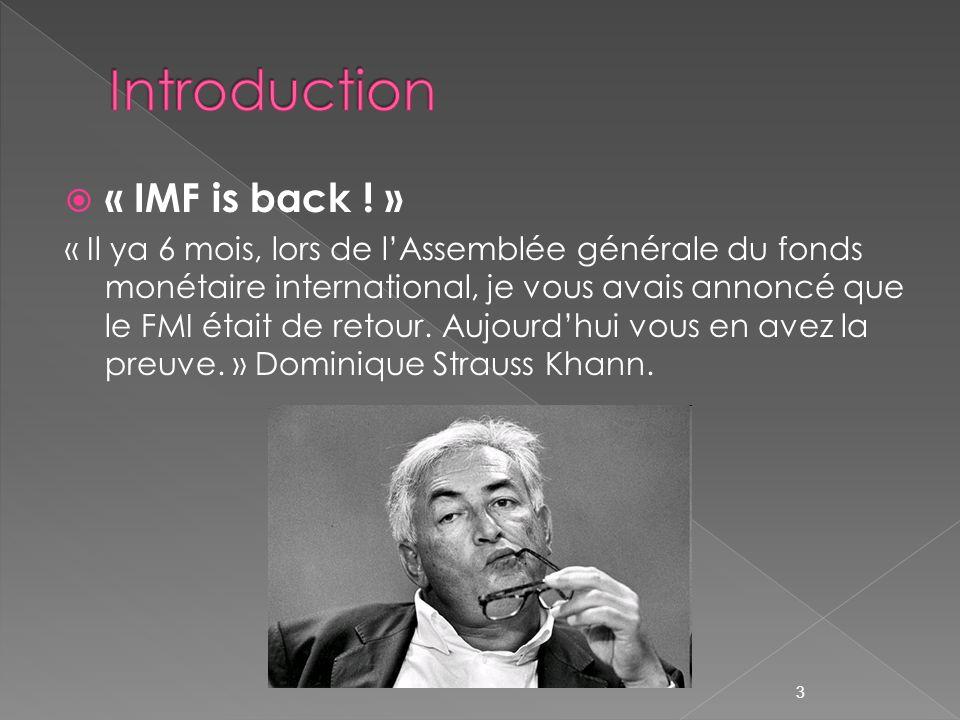 Naissance en 1944 avec 45 membres Aujourdhui 185 membres Les principaux objectifs du FMI - promouvoir la coopération monétaire internationale - garantir la stabilité financière - faciliter les échanges internationaux - contribuer à un niveau élevé demploi - contribuer à la stabilité économique - faire reculer la pauvreté 4