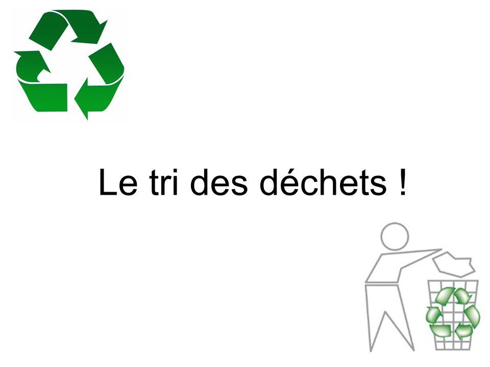 Le tri des déchets !