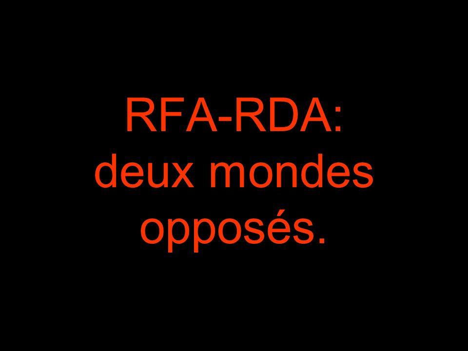 RFA-RDA: deux mondes opposés.