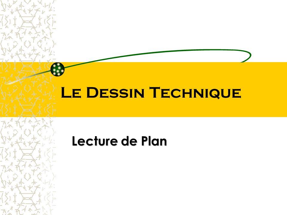 Le Dessin Technique Lecture de Plan