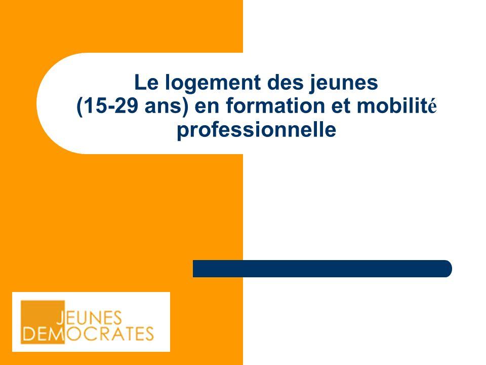 Le logement des jeunes (15-29 ans) en formation et mobilit é professionnelle