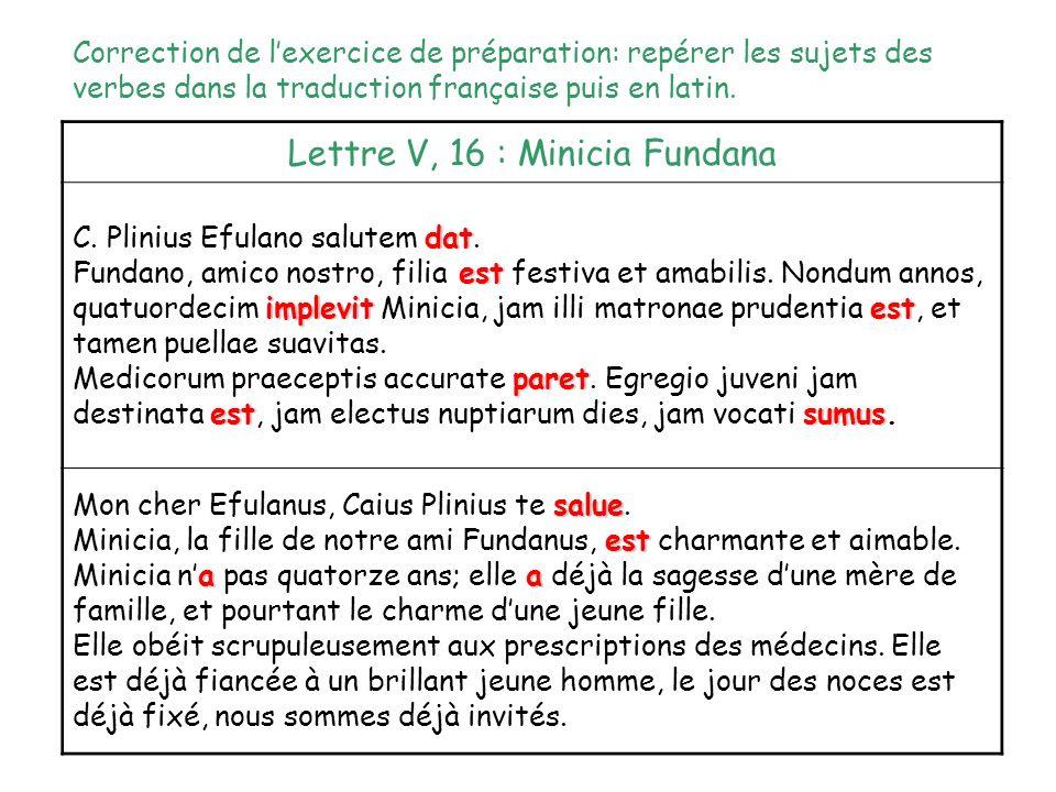 Discamus :Comment indique-t-on en latin la fonction sujet .