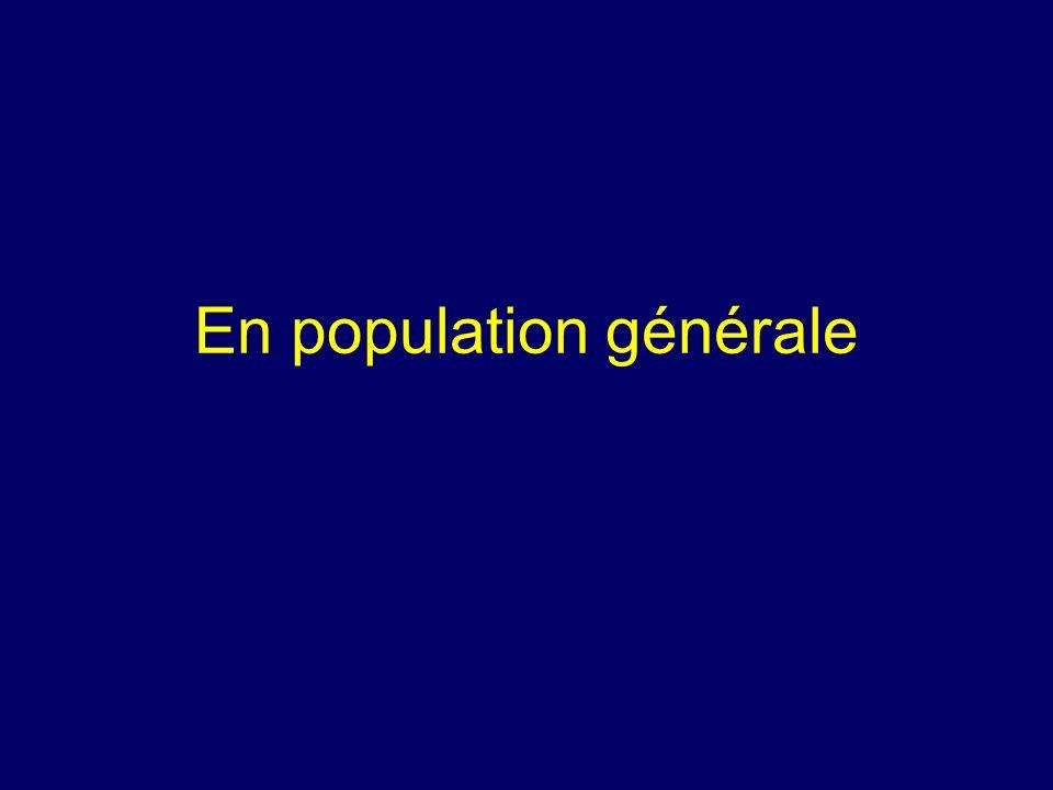 En population générale