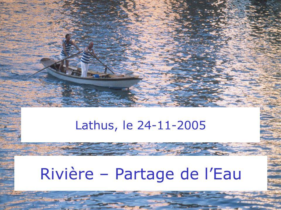 Lathus, le 24-11-2005 Rivière – Partage de lEau