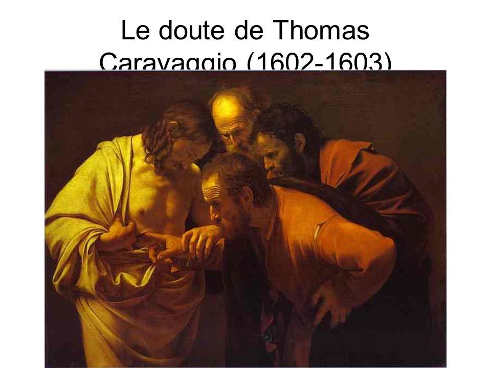 Le doute de Thomas Caravaggio (1602-1603)