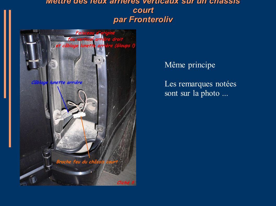 Mettre des feux arrières verticaux sur un châssis court par Fronteroliv Même principe Les remarques notées sont sur la photo...