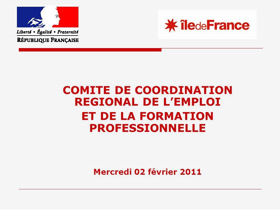 COMITE DE COORDINATION REGIONAL DE LEMPLOI ET DE LA FORMATION PROFESSIONNELLE Mercredi 02 février 2011