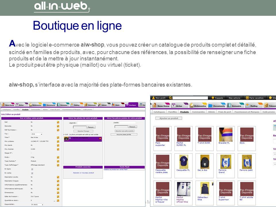 Proposition du : 31/01/13 pour la Fédération des Spécialités Médicales Boutique en ligne A vec le logiciel e-commerce aiw-shop, vous pouvez créer un c