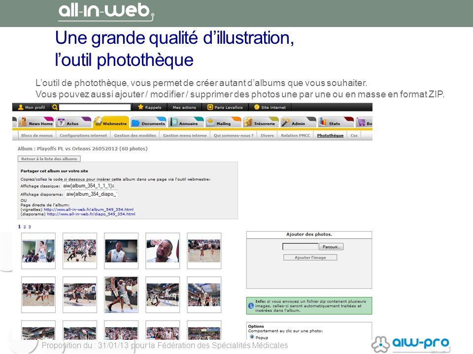 Proposition du : 31/01/13 pour la Fédération des Spécialités Médicales Une grande qualité dillustration, loutil photothèque Loutil de photothèque, vou